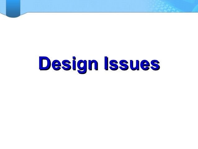 Design Issues