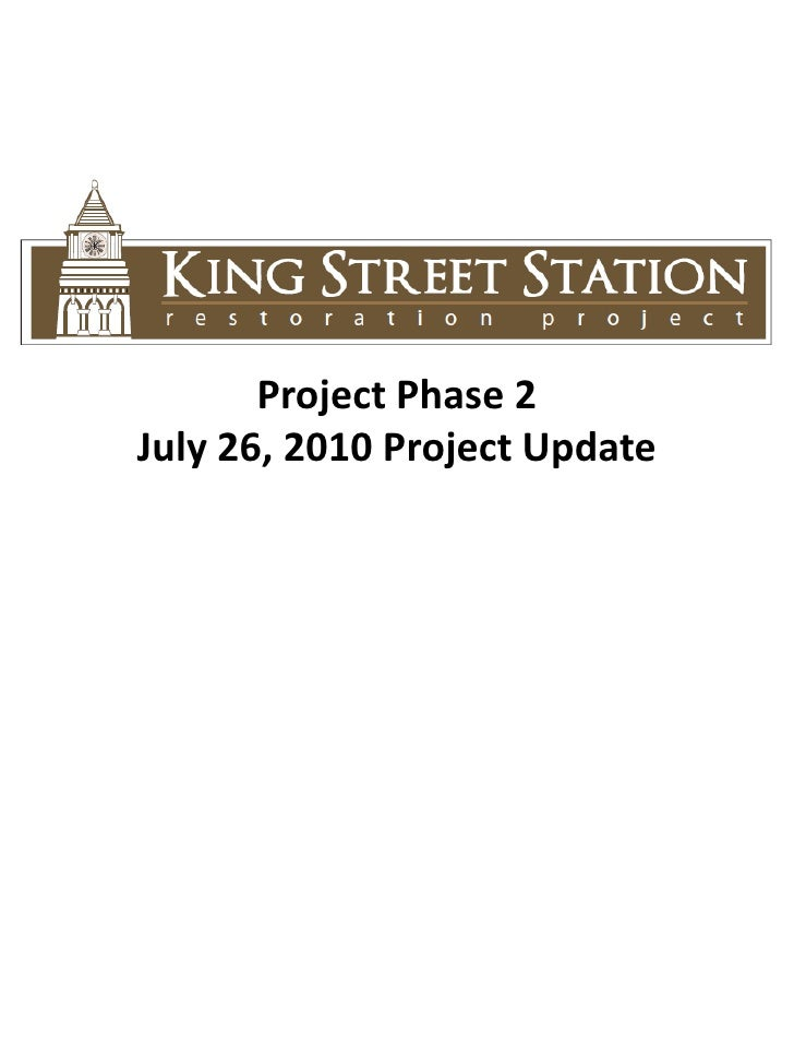 Project Phase 2<br />July 26, 2010 Project Update <br />