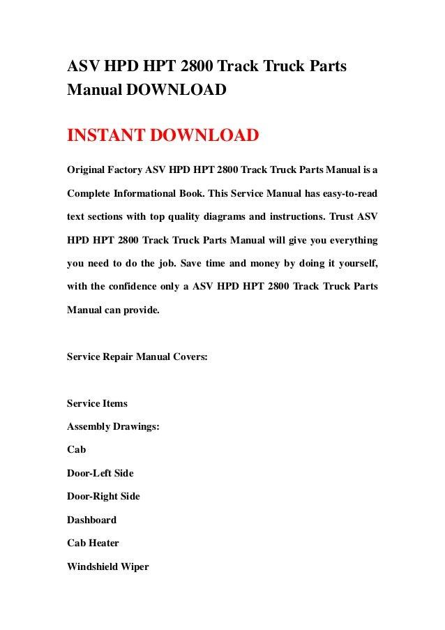 ASV HPD HPT 2800 Track Truck PartsManual DOWNLOADINSTANT DOWNLOADOriginal Factory ASV HPD HPT 2800 Track Truck Parts Manua...