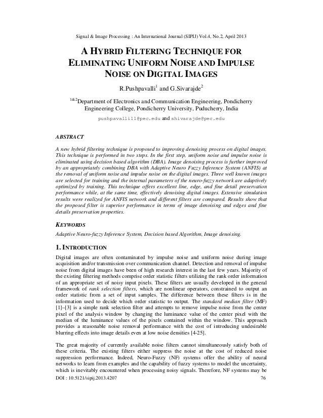 Signal & Image Processing : An International Journal (SIPIJ) Vol.4, No.2, April 2013DOI : 10.5121/sipij.2013.4207 76A HYBR...