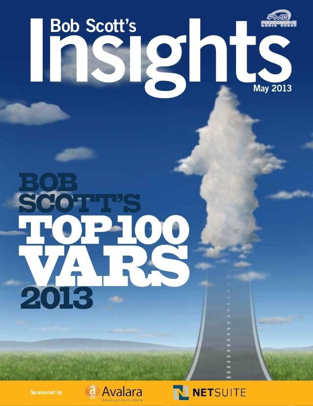 Bob Scott's May 2013 TOP100 VARS2013 Bob SCOTT'S Sponsored by