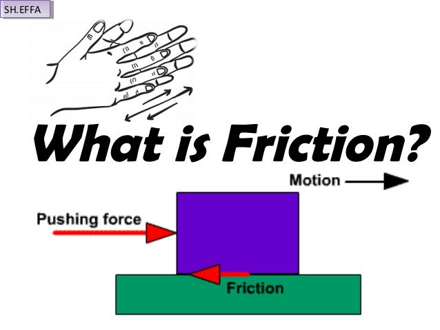 73 Friction on Forces And Motion Project