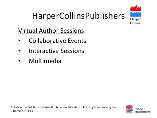 HarperCollinsPublishers Virtual Author Sessions • Collaborative Events • Interactive Sessions • Multimedia  Collaborative ...