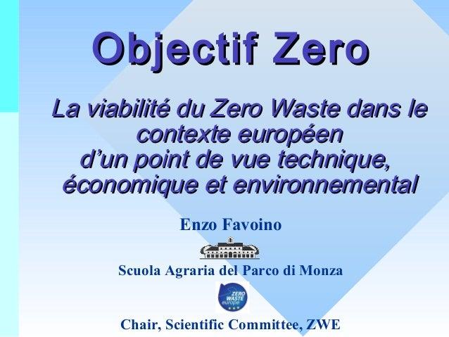 Objectif Zero La viabilité du Zero Waste dans le contexte européen d'un point de vue technique, économique et environnemen...