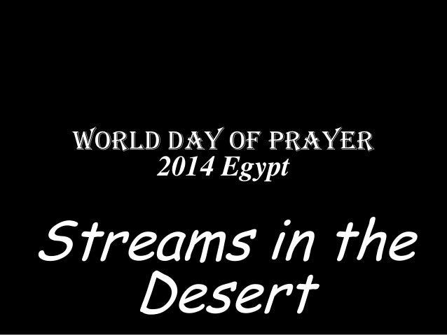 World Day of Prayer 2014 Egypt  Streams in the Desert