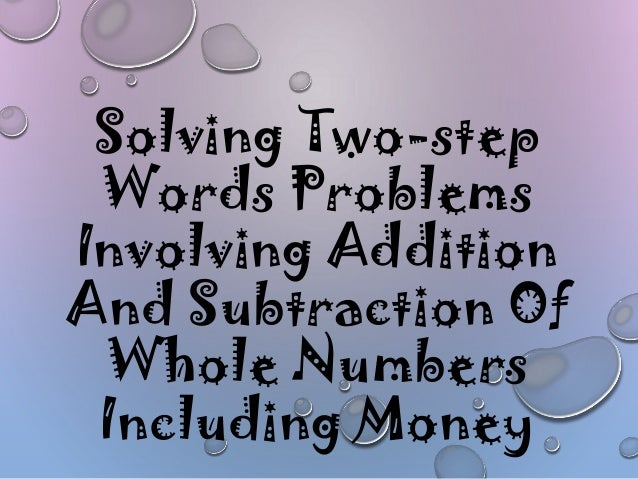 7 solving two step word problems involving addition and subtraction – Two Step Addition and Subtraction Word Problems Worksheets