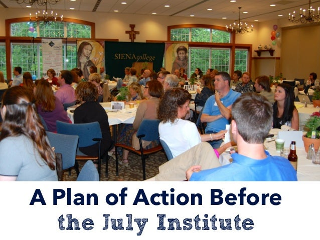 A Plan of Action Before the July Institute