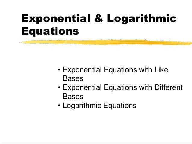 Unit 4: Logarithms - Mr. Roos: Hempstead High School Math
