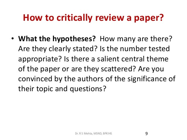 how to critque a research paper A critique is a short paper, usually about one book or article first, it gives  will  need to assess the strengths and weaknesses of the piece of research or writing.