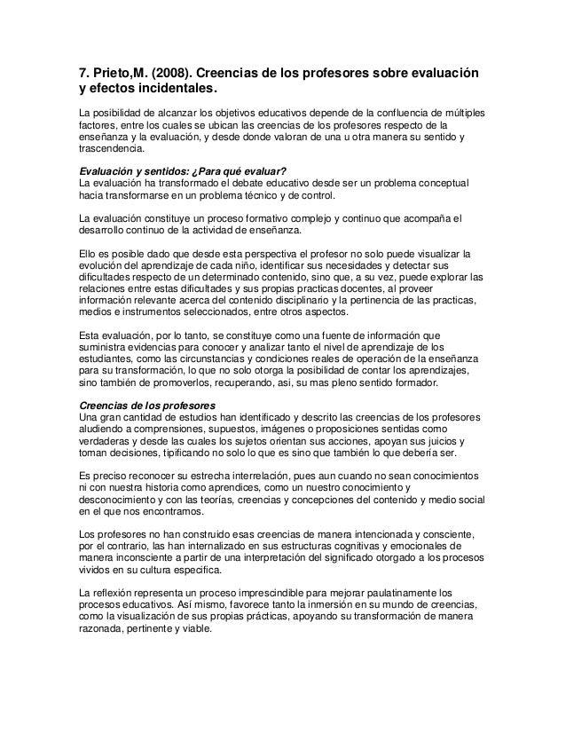 7. Prieto,M. (2008). Creencias de los profesores sobre evaluación y efectos incidentales. La posibilidad de alcanzar los o...