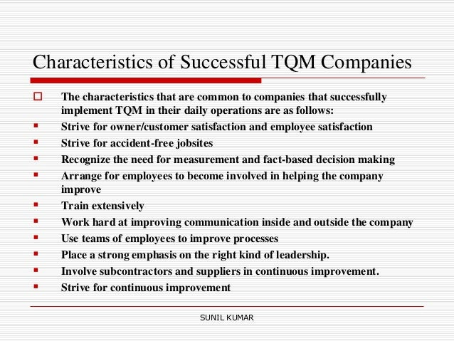 how to measure tqm success Learn the basic principals of total quality management assume that the goal is the success of achieving and maintaining quality performance is.