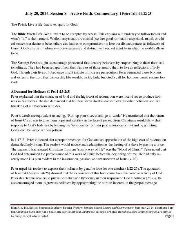John R. Wible, Editor. Sources: Southern Baptist Uniform Sunday School Lesson and Commentary, Summer, 2014; Southern Bap- ...