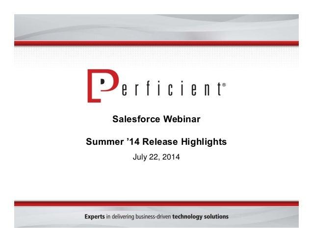 Salesforce Webinar Summer '14 Release Highlights July 22, 2014