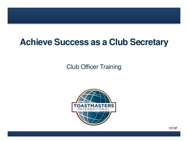 Achieve Success as a Club Secretary  Club Officer Training  1313F