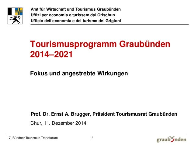 Amt für Wirtschaft und Tourismus Graubünden  Uffizi per economia e turissem dal Grischun  Ufficio dell'economia e del turi...