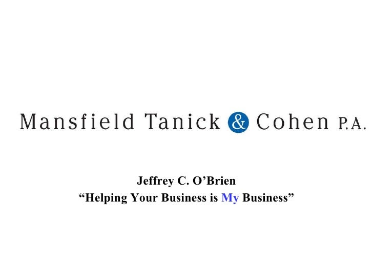 """Jeffrey C. O'Brien """" Helping Your Business is  My  Business"""""""