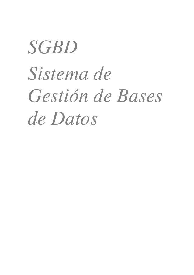 SGBD Sistema de Gestión de Bases de Datos