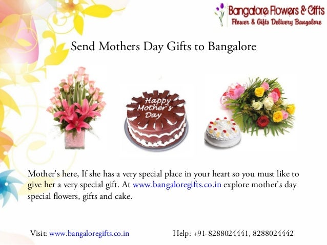 ... 8288024442; 2. Send Mothers Day Gifts to Bangalore ...