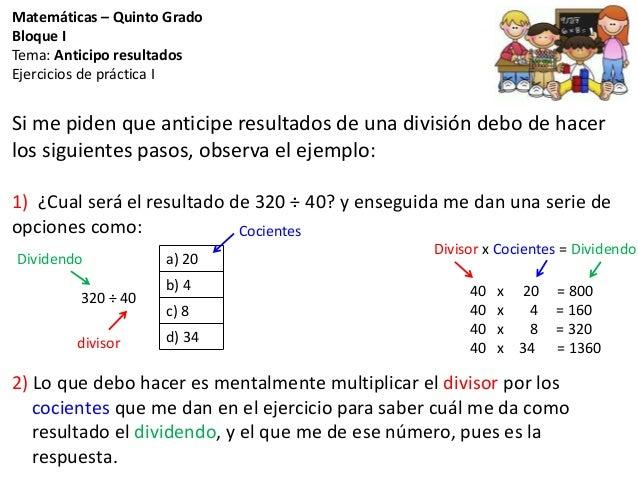 Matemáticas – Quinto Grado Bloque I Tema  Anticipo resultados Ejercicios de  práctica I Si me ... d07b5f119b