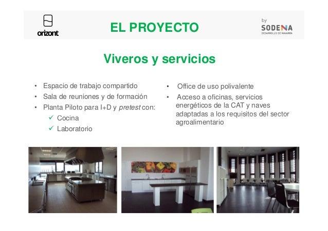 • Office de uso polivalente • Acceso a oficinas, servicios energéticos de la CAT y naves adaptadas a los requisitos del se...