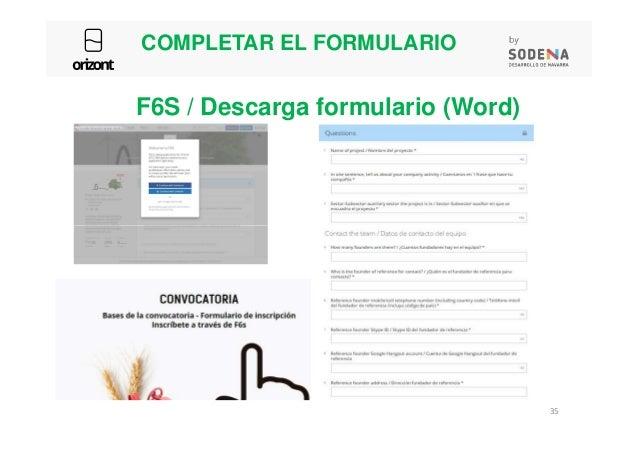 COMPLETAR EL FORMULARIO F6S / Descarga formulario (Word) 35