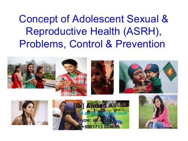 Concept of Adolescent Sexual & Reproductive Health (ASRH), Problems, Control & Prevention Training Course in Sexual and Re...