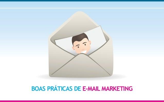 BOAS PRÁTICAS DE E-MAIL MARKETING