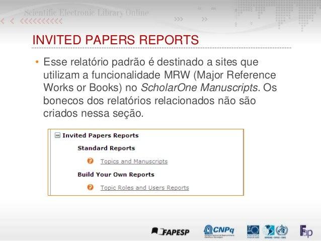 INVITED PAPERS REPORTS • Esse relatório padrão é destinado a sites que utilizam a funcionalidade MRW (Major Reference Work...
