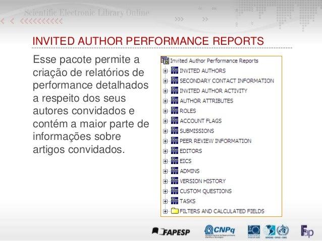 INVITED AUTHOR PERFORMANCE REPORTS Esse pacote permite a criação de relatórios de performance detalhados a respeito dos se...