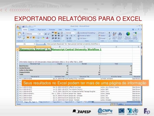 EXPORTANDO RELATÓRIOS PARA O EXCEL Seus resultados no Excel podem ter mais de uma página de informação