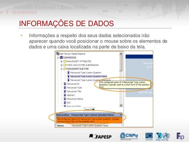 INFORMAÇÕES DE DADOS • Informações a respeito dos seus dados selecionados irão aparecer quando você posicionar o mouse sob...
