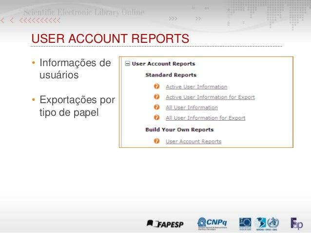 USER ACCOUNT REPORTS • Informações de usuários • Exportações por tipo de papel