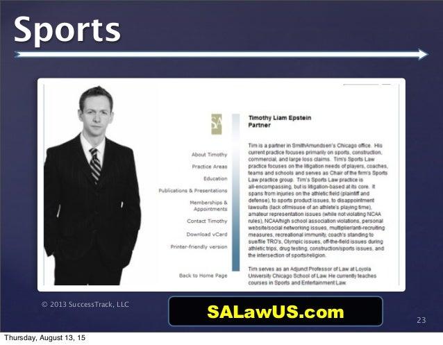© 2013 SuccessTrack, LLC Sports 23 SALawUS.com Thursday, August 13, 15