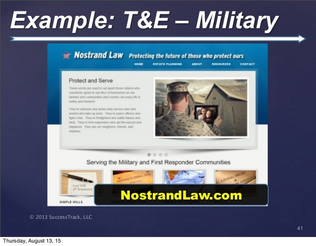 © 2013 SuccessTrack, LLC Example: T&E – Military 41 NostrandLaw.com Thursday, August 13, 15