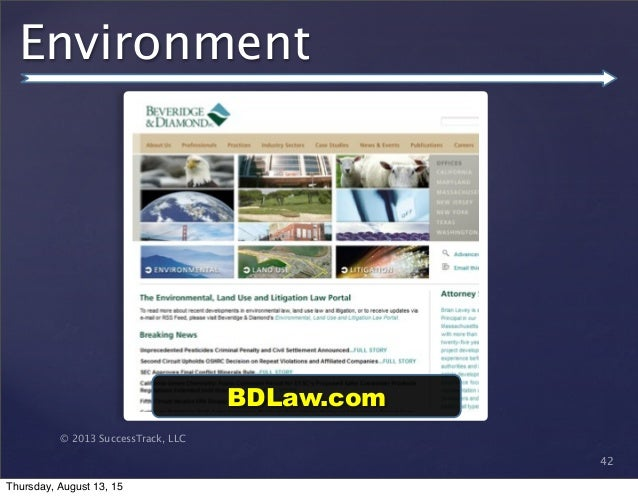 © 2013 SuccessTrack, LLC Environment 42 BDLaw.com Thursday, August 13, 15