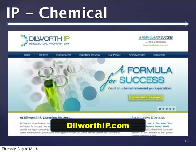 © 2013 SuccessTrack, LLC IP - Chemical 12 DilworthIP.com Thursday, August 13, 15