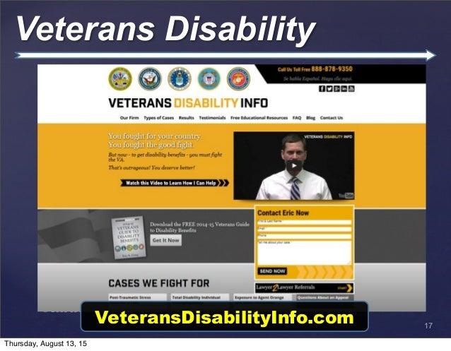 © 2013 SuccessTrack, LLC Veterans Disability 17 VeteransDisabilityInfo.com Thursday, August 13, 15