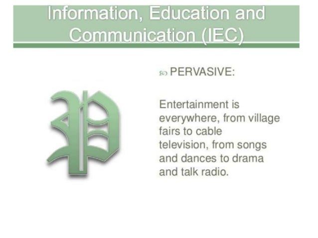 7.information education and communication (iec)  A Lecture By Mr.Allah dad Khan