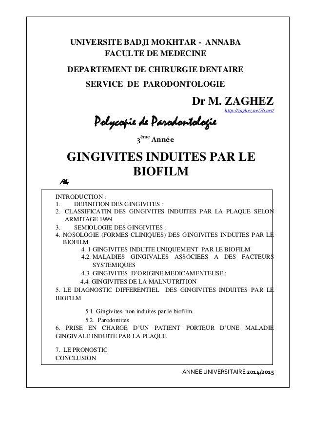 UNIVERSITE BADJI MOKHTAR - ANNABA FACULTE DE MEDECINE DEPARTEMENT DE CHIRURGIE DENTAIRE SERVICE DE PARODONTOLOGIE Dr M. ZA...