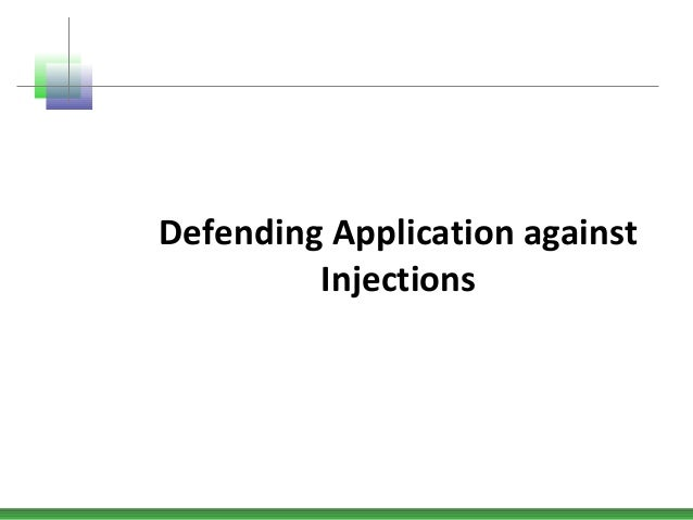 Defending Application against Injections