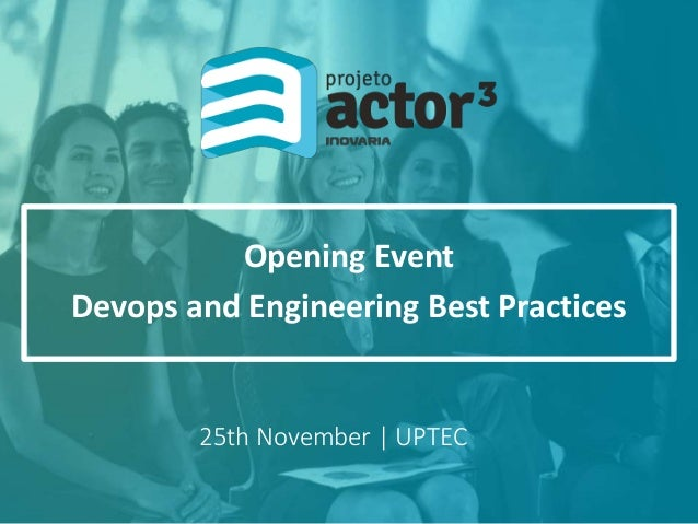 25th November | UPTEC Opening Event Devops and Engineering Best Practices