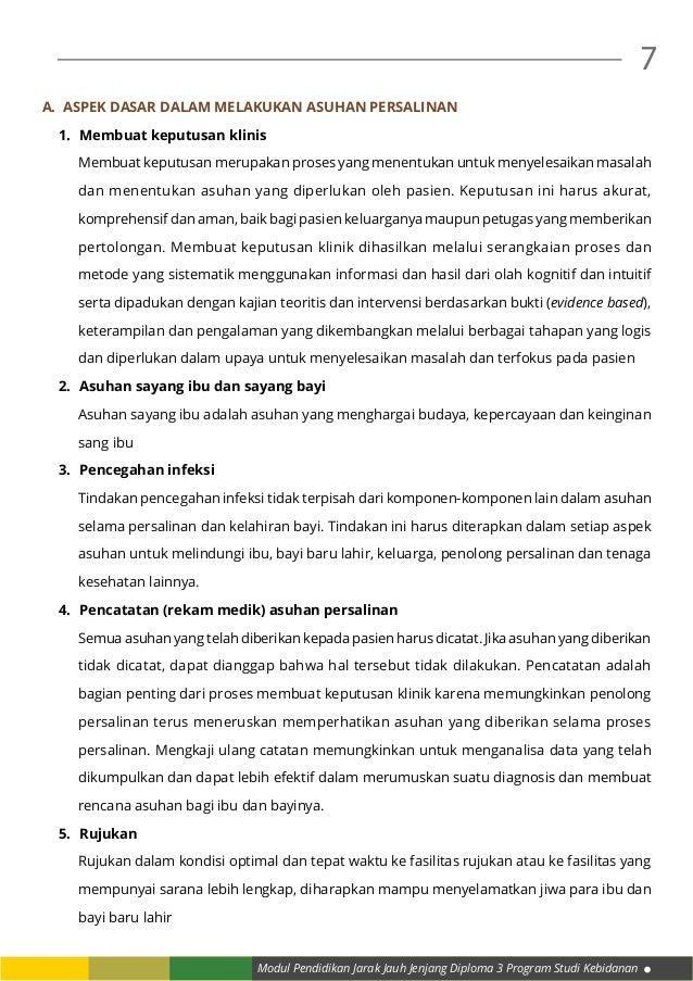 Modul Pendidikan Jarak Jauh Jenjang Diploma 3 Program Studi Kebidanan 7 A. aspek dasar dalam melakukan asuhan persalinan ...