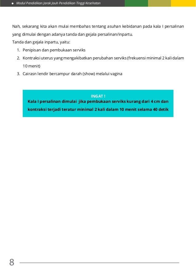 Modul Pendidikan Jarak Jauh Pendidikan Tinggi Kesehatan 8 Nah, sekarang kita akan mulai membahas tentang asuhan kebidanan ...