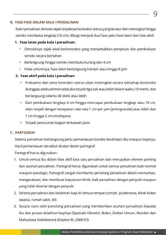 Modul Pendidikan Jarak Jauh Jenjang Diploma 3 Program Studi Kebidanan 9 B. Fase-fase dalam Kala I persalinan Kala I persa...