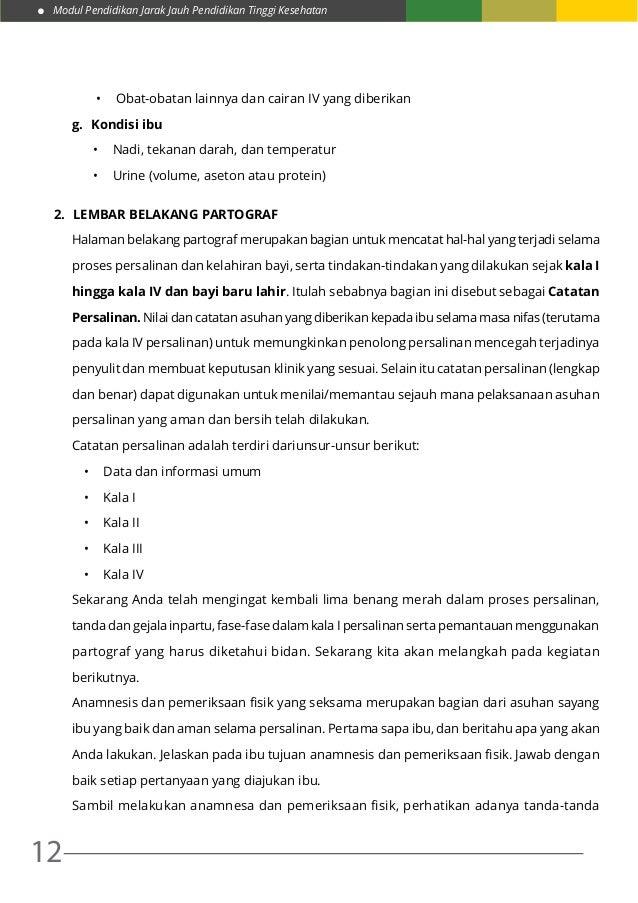 Modul Pendidikan Jarak Jauh Pendidikan Tinggi Kesehatan 12 • Obat-obatan lainnya dan cairan IV yang diberikan g. Kondisi...