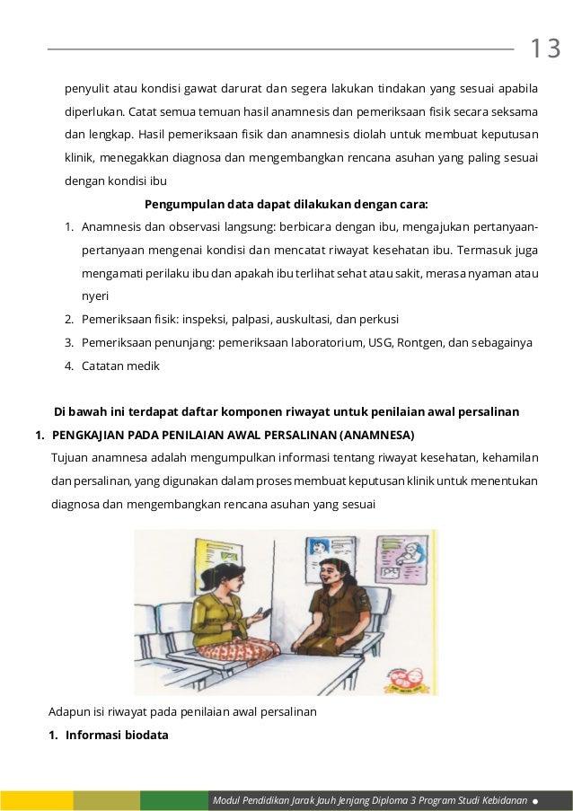 Modul Pendidikan Jarak Jauh Jenjang Diploma 3 Program Studi Kebidanan 13 penyulit atau kondisi gawat darurat dan segera la...