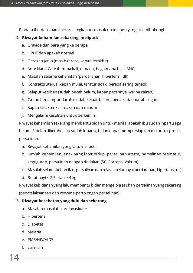 Modul Pendidikan Jarak Jauh Pendidikan Tinggi Kesehatan 14 Biodata ibu dan suami secara lengkap termasuk no telepon yang b...