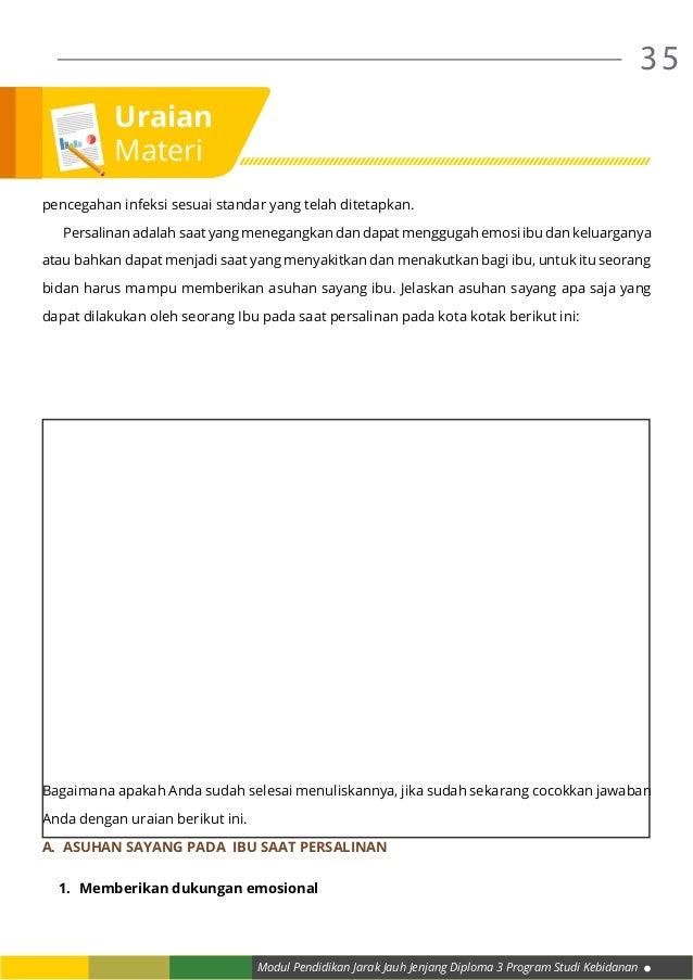 Modul Pendidikan Jarak Jauh Jenjang Diploma 3 Program Studi Kebidanan 35 pencegahan infeksi sesuai standar yang telah dite...