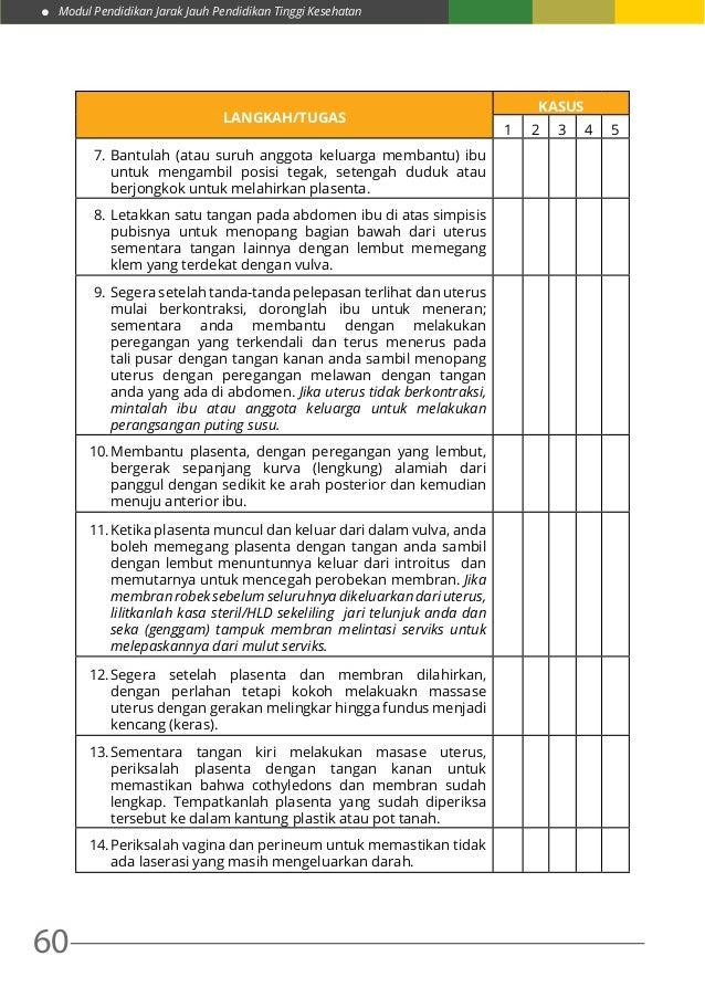 Modul Pendidikan Jarak Jauh Pendidikan Tinggi Kesehatan 60 LANGKAH/TUGAS KASUS 1 2 3 4 5 7.Bantulah (atau suruh anggota k...