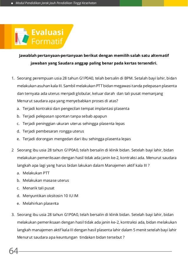 Modul Pendidikan Jarak Jauh Pendidikan Tinggi Kesehatan 64 Jawablah pertanyaan-pertanyaan berikut dengan memilih salah sat...